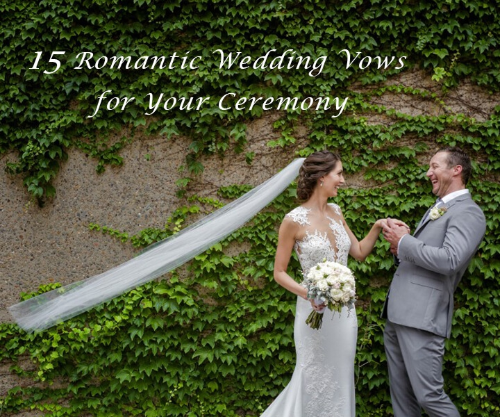 15 Romantic Non-traditional Wedding Vows for Your Ceremony